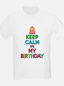 Keep Calm Its My Birthday T-Shirt
