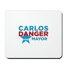 Carlos Danger for Mayor Mousepad