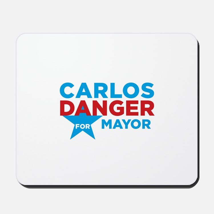 Carlos Danger for Mayor Mousepad