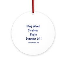 I Keep Advent Ornament (Round)