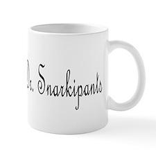 Dr. Snarkipants Mug