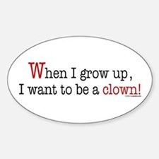 ... a clown Oval Decal
