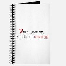 ... a circus act Journal