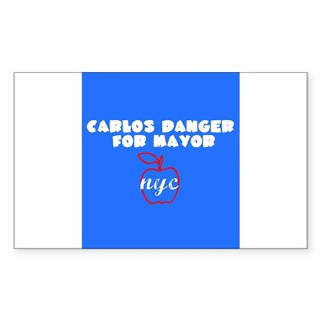 Carlos Danger For Mayor Sticker