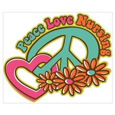Peace Love Nursing Wall Art Poster