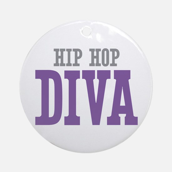 Hip Hop DIVA Ornament (Round)