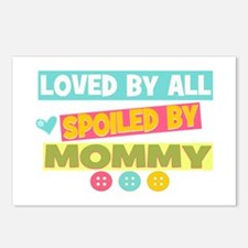 Spoiled by Mommy Postcards (Package of 8)