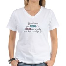 Behind every great child is a mom... T-Shirt