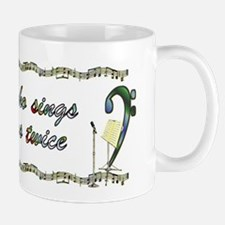 He Who Sings Prays Twice Small Small Mug