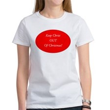 Keep Christ OUT of Christmas! - red oval T-Shirt