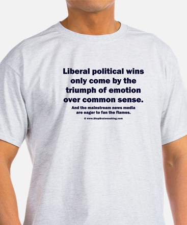 No Sense Liberals T-Shirt