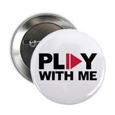 "Play with me music 2.25"" Button"
