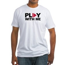 Play with me music Shirt