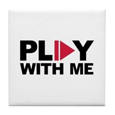 Play with me music Tile Coaster