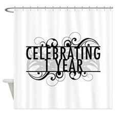 Celebrating 1 Year Shower Curtain