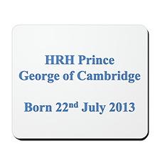 HRH Prince of Cambridge Mousepad