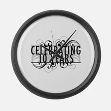 Celebrating 10 Years Large Wall Clock