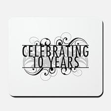 Celebrating 10 Years Mousepad