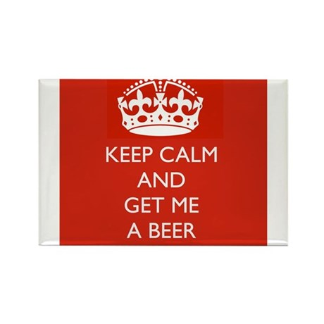 Keep Calm and Get Me A Beer Rectangle Magnet