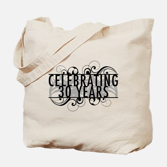 Celebrating 30 Years Tote Bag