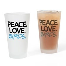 Peace. Love. Birds. (Black and Blue) Drinking Glas