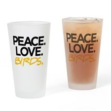 Peace. Love. Birds. (Black and Yellow) Drinking Gl