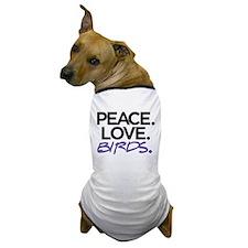 Peace. Love. Birds. (Black and Purple) Dog T-Shirt