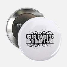 """Celebrating 50 Years 2.25"""" Button"""