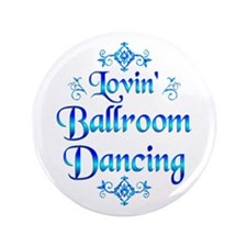 "Lovin Ballroom 3.5"" Button (100 pack)"