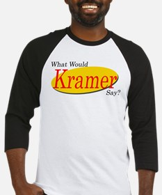 What Would Kramer Say? Baseball Jersey