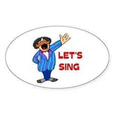 LET'S SING Oval Decal