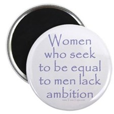 "Women Who Seek To Be Equal to 2.25"" Magnet (10 pac"