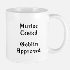 Murloc Tested, Goblin Approved Mug