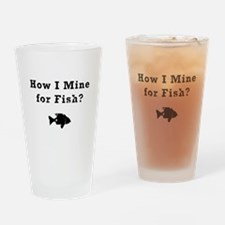 How I Mine for Fish? Drinking Glass