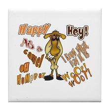 Happy HumP Day Tile Coaster