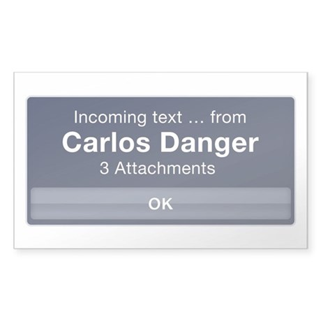 Incoming Text from Carlos Danger Sticker