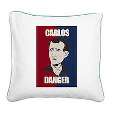 Carlos Danger Square Canvas Pillow