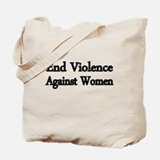 END VIOLENCE AGAINST WOMEN Tote Bag