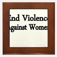 END VIOLENCE AGAINST WOMEN Framed Tile