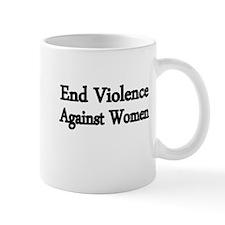 END VIOLENCE AGAINST WOMEN Mug