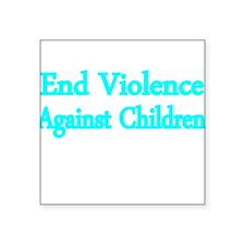 END VIOLENCE AGAINST CHILDREN 2 Sticker