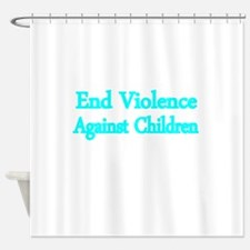 END VIOLENCE AGAINST CHILDREN 2 Shower Curtain