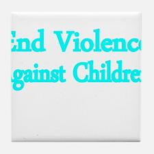 END VIOLENCE AGAINST CHILDREN 2 Tile Coaster
