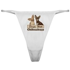 Sleeps With Chihuahuas Classic Thong