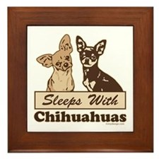 Sleeps With Chihuahuas Framed Tile