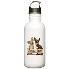 Sleeps With Chihuahuas Water Bottle