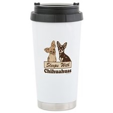 Sleeps With Chihuahuas Travel Mug