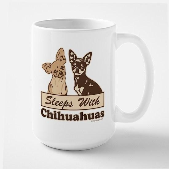 Sleeps With Chihuahuas Large Mug