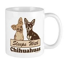 Sleeps With Chihuahuas Mug