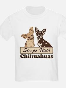 Sleeps With Chihuahuas T-Shirt